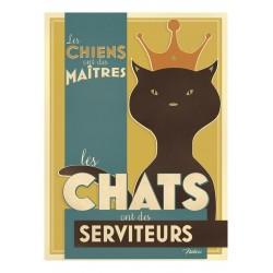 """Metalskilt - """"Les chats ont des servituers"""" - A5"""
