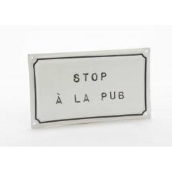 """Lille metalskilt - """"Stop à la pub"""""""